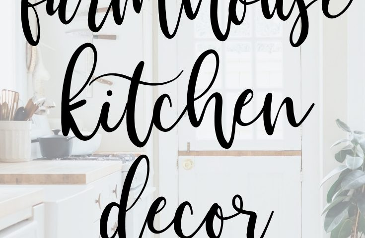 Farmhouse Kitchen Decor for Any Home