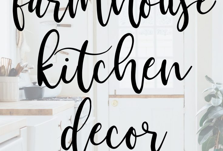 Farmhouse Kitchen Decor for Any Home